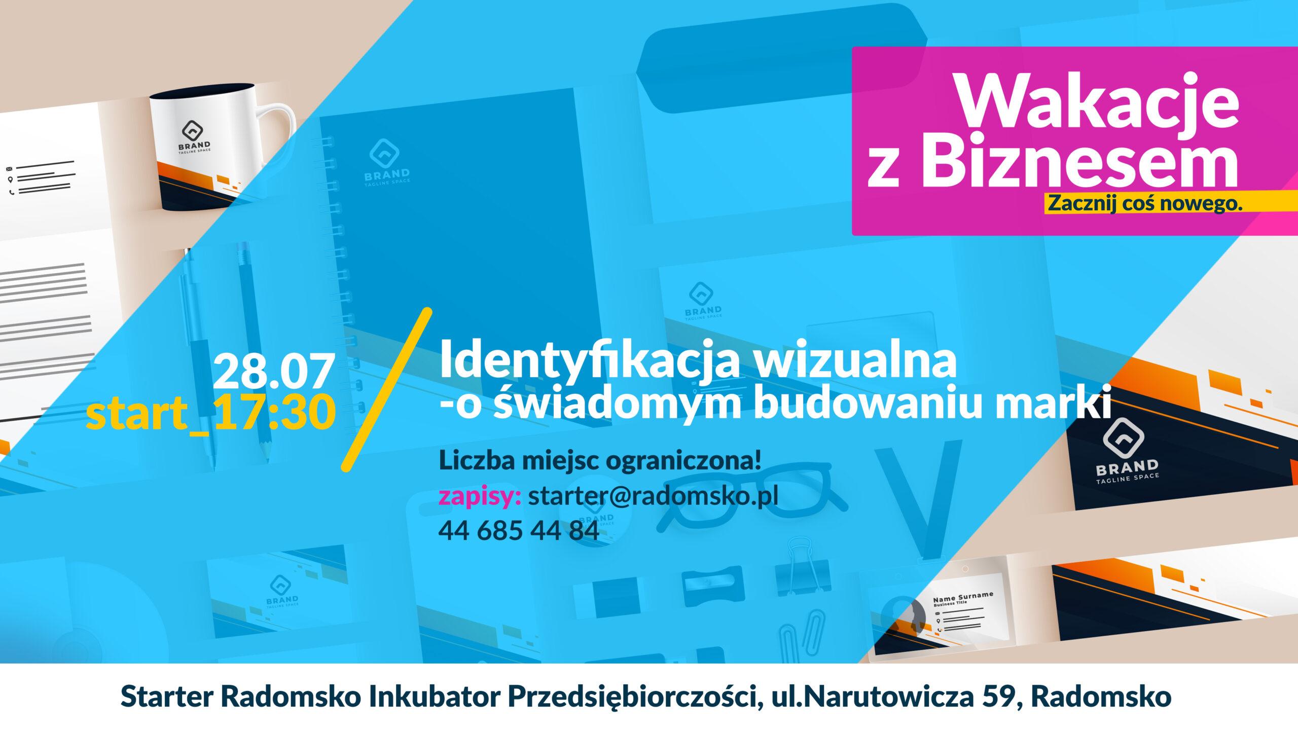 Identyfikacja wizualna - O świadomym budowaniu marki.